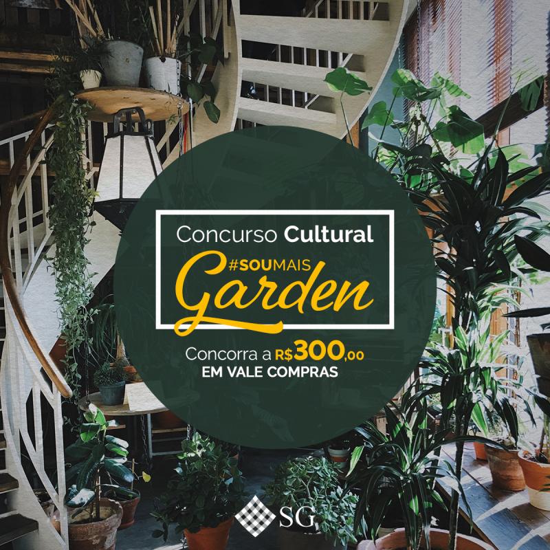 Concurso Cultural #SoumaisGarden - Regulamento